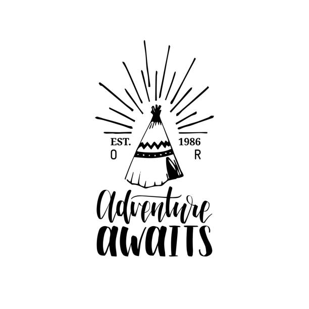 Adventure Awaits hand lettering poster. Vector travel label template with hand drawn wigwam illustration. vector art illustration