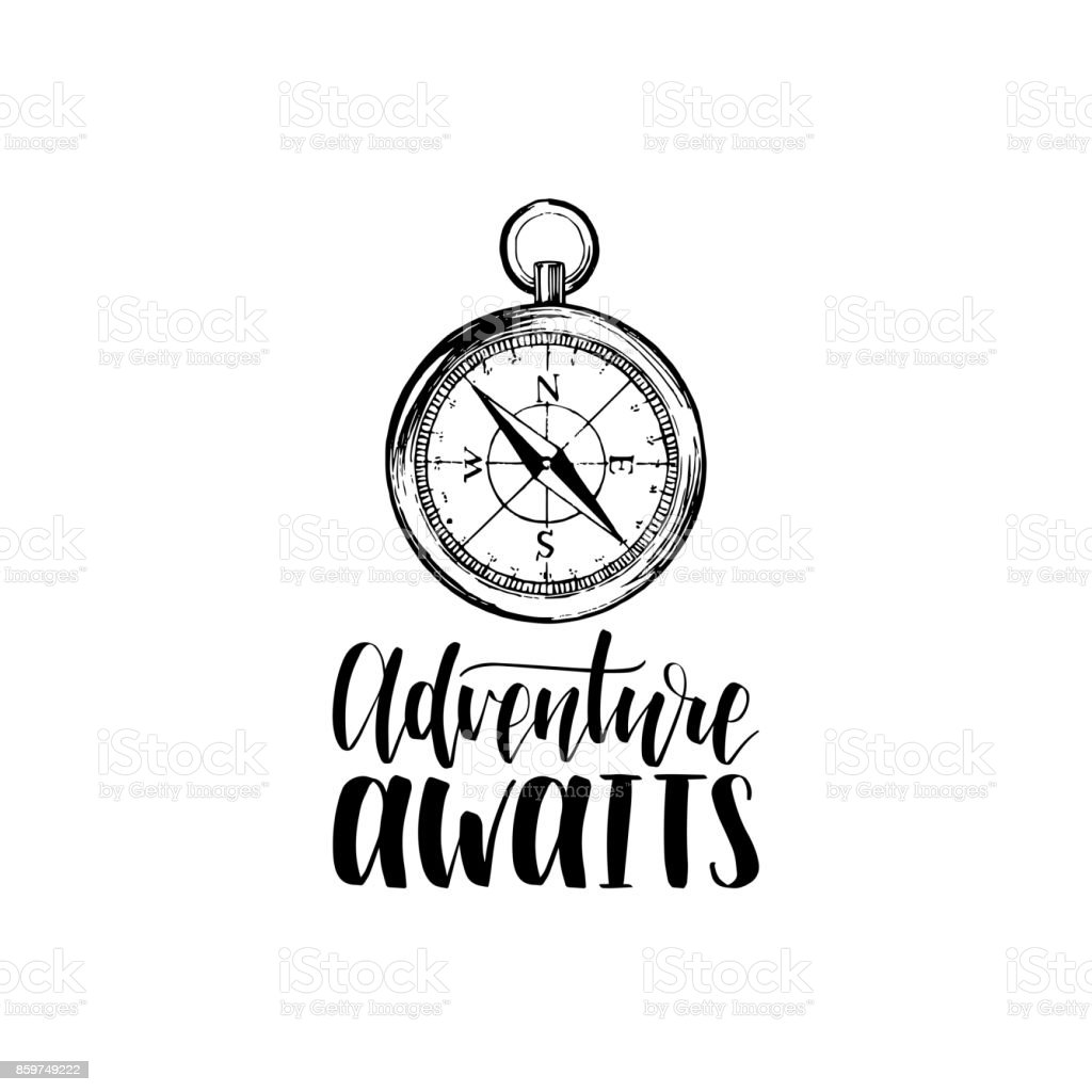 Adventure Awaits hand lettering poster. Vector travel label template with hand drawn compass illustration. vector art illustration