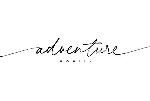 Adventure awaits ink brush vector lettering. Optimist phrase, hipster saying handwritten modern brush calligraphy.