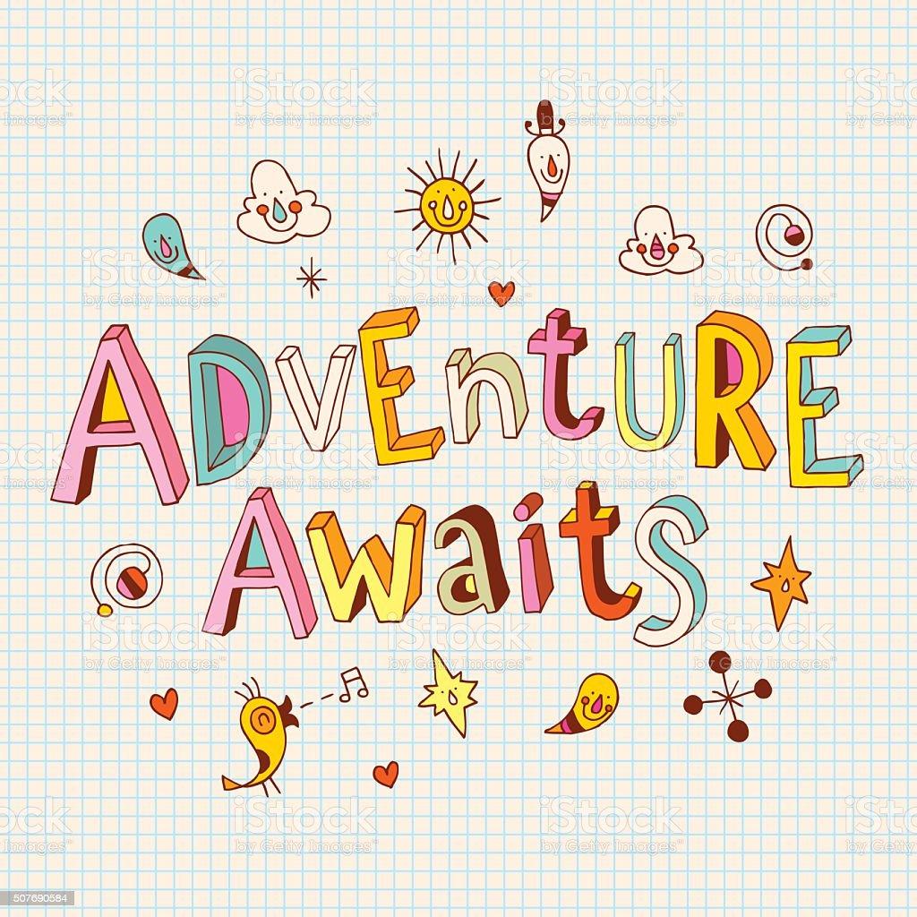 Adventure awaits vector art illustration