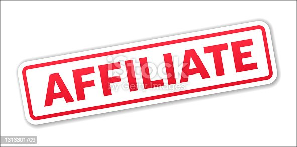 istock Affiliate - Stamp, Banner, Label, Button Template. Vector Stock Illustration 1313301709