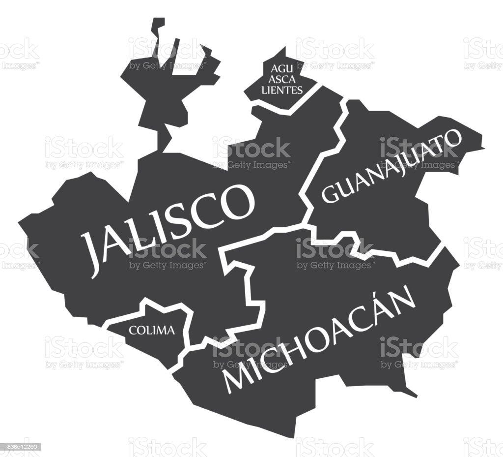 Mexico Map Guanajuato.Aguascalientes Jalisco Colima Guanajuato Michoacan Map Mexico