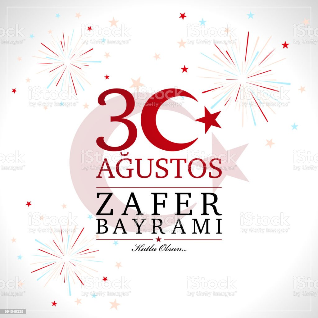 30 agustos zafer bayrami. Translation from Turkish : August 30 celebration of victory and the National Day in Turkey. vector art illustration