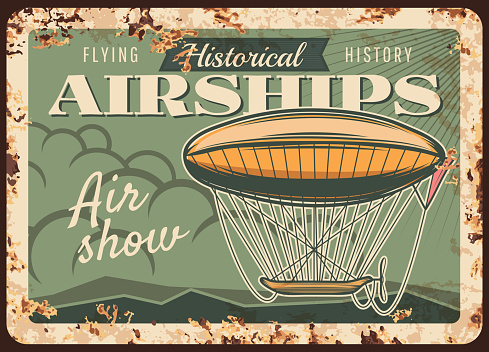 Airships show rusty metal plate, vector dirigible