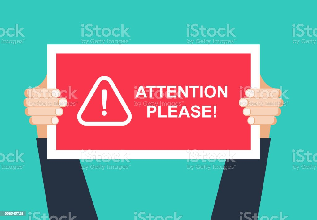 Alert signs vector.Attention please concept vector illustration of important announcement. Flat human hands hold caution red sign and banners to pay attention and be careful on green background vector art illustration