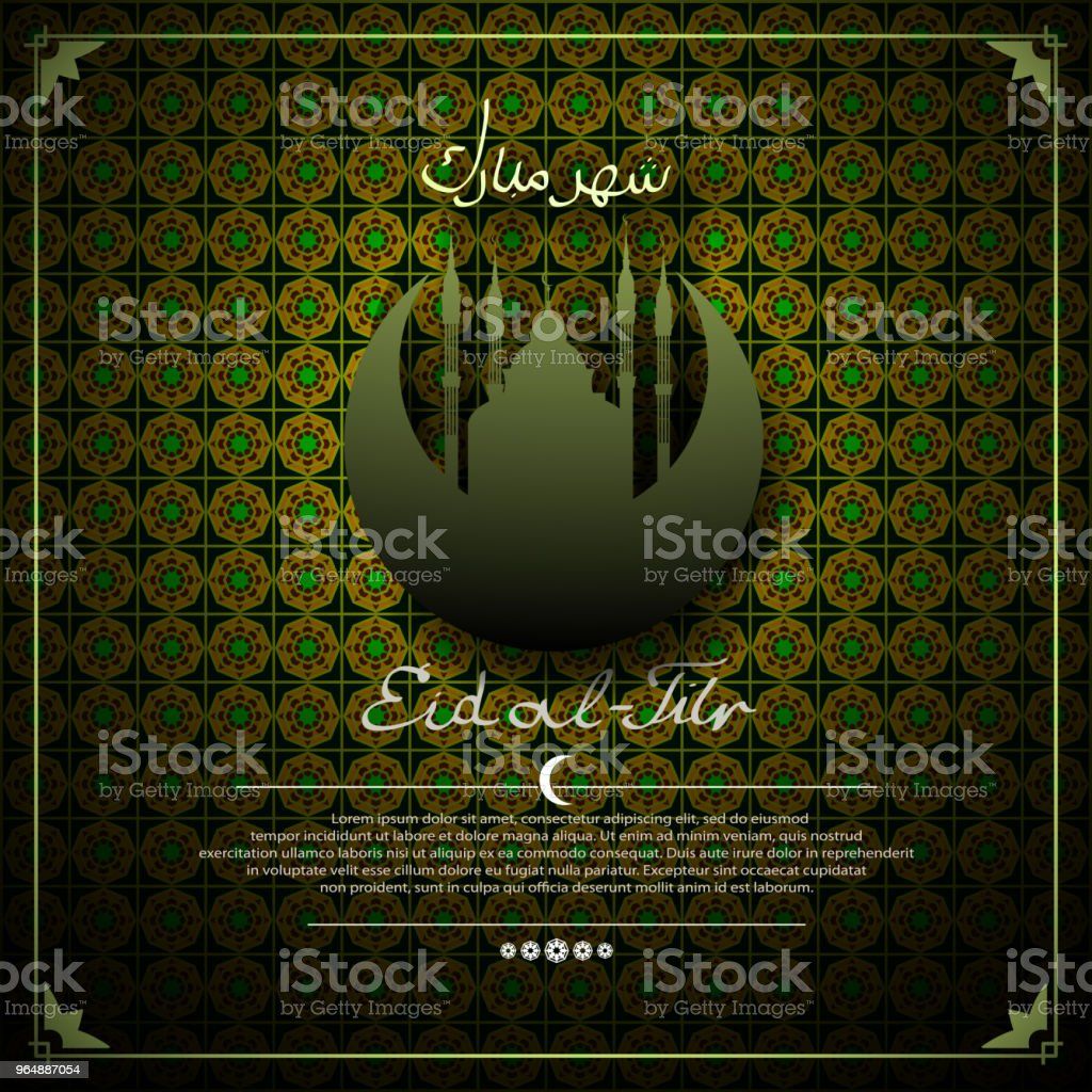 EID al-Fitr (feast of the fast). Background with mosque and Crescent. Inscriptions-Blessed month. Shahr Mubarak. royalty-free eid alfitr background with mosque and crescent inscriptionsblessed month shahr mubarak stock vector art & more images of abstract