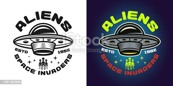 Aliens vector emblem, badge, label, logo or t-shirt print in two styles monochrome and colored with ufo saucer