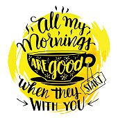 All my mornings are good when they start with you