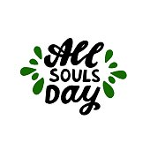 All souls day phrase. Dia de los muertos quote. Happy Day of the Dead. Mexicano tradicional festive family holiday. Remembering. Spanish ethnic carnival. Hand lettering.
