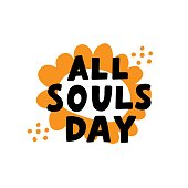 All souls day phrase. Happy Day of the Dead. Mexicano tradicional festive family holiday. Remembering. Spanish ethnic carnival. Hand lettering.