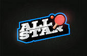 All Star Modern professional Typography ping pong sport retro style vector emblem and template logo design. Funny greetings for clothes, card, badge, icon, postcard, banner, tag, stickers, print