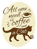 All you need is coffee and my Cat