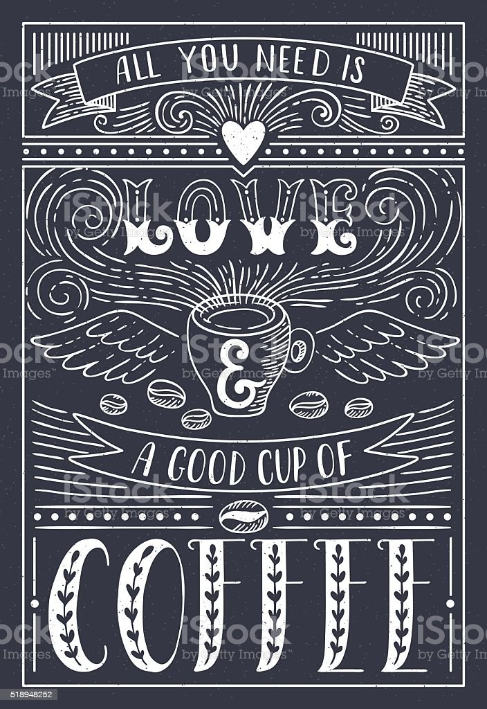 All you need is LOVE and COFFEE vector art illustration
