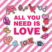 All you need is love. Poster, banner with Patch Badges