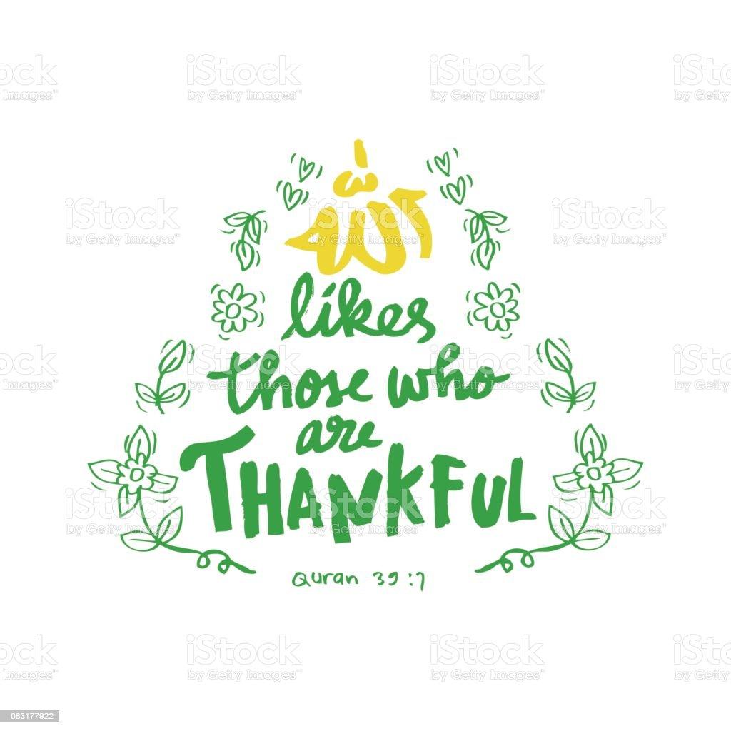 Allah likes those are thankful. Islamic quran quotes royalty-free allah likes those are thankful islamic quran quotes 감사에 대한 스톡 벡터 아트 및 기타 이미지