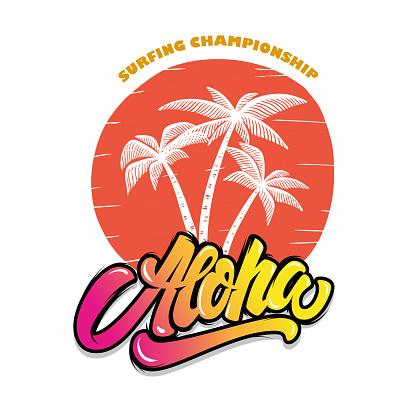 Aloha. Illustration of palms with lettering. Design element for t-shirt, poster, card, banner, sign, emblem. Vector illustration