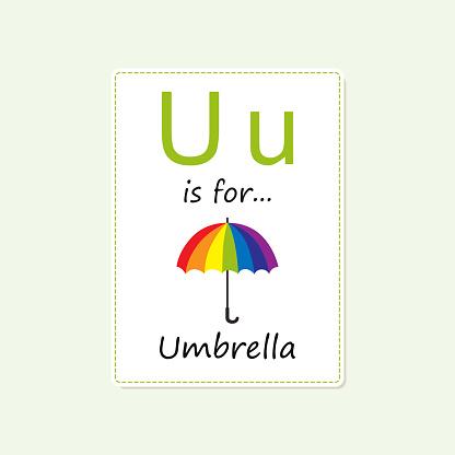 Alphabet flash card with rainbow colored umbrella. Cartoon flat style.