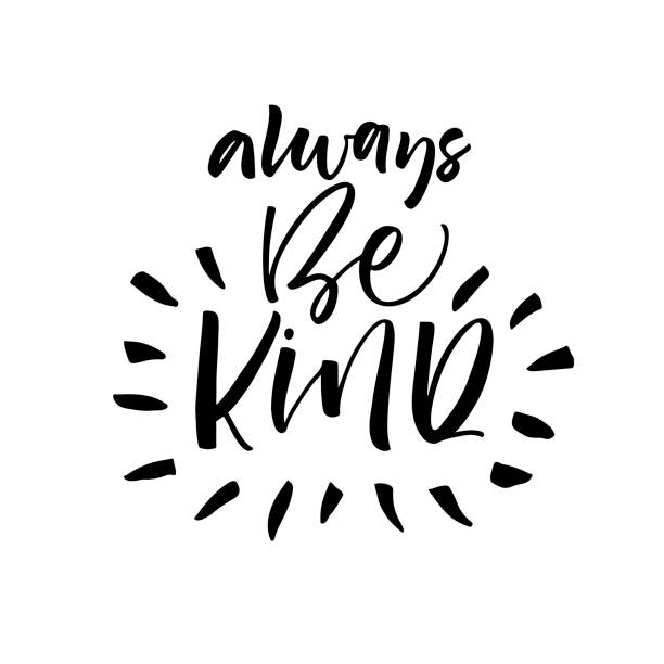 Always be kind card. Always be kind phrase. Ink illustration. Modern brush calligraphy. Isolated on white background. affectionate stock illustrations