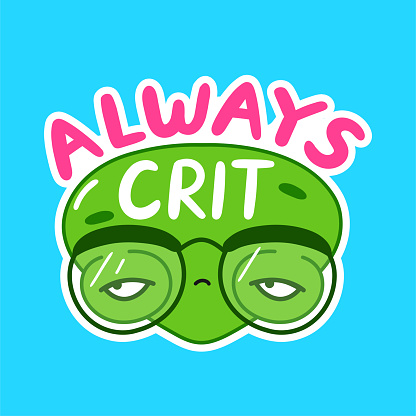 Always crit funny print with alien face