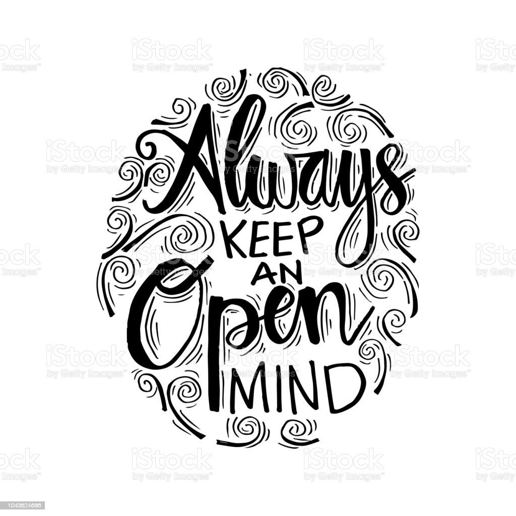 Always Keep An Open Mind Motivational Quote Stock Vector Art More