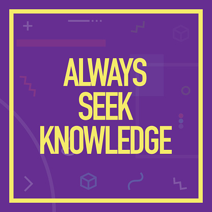 Always Seek Knowledge. Inspiring Creative Motivation Quote Poster Template. Vector Typography - Illustration