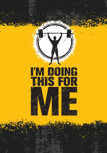 i am doing this for me inspiring workout and fitness gym