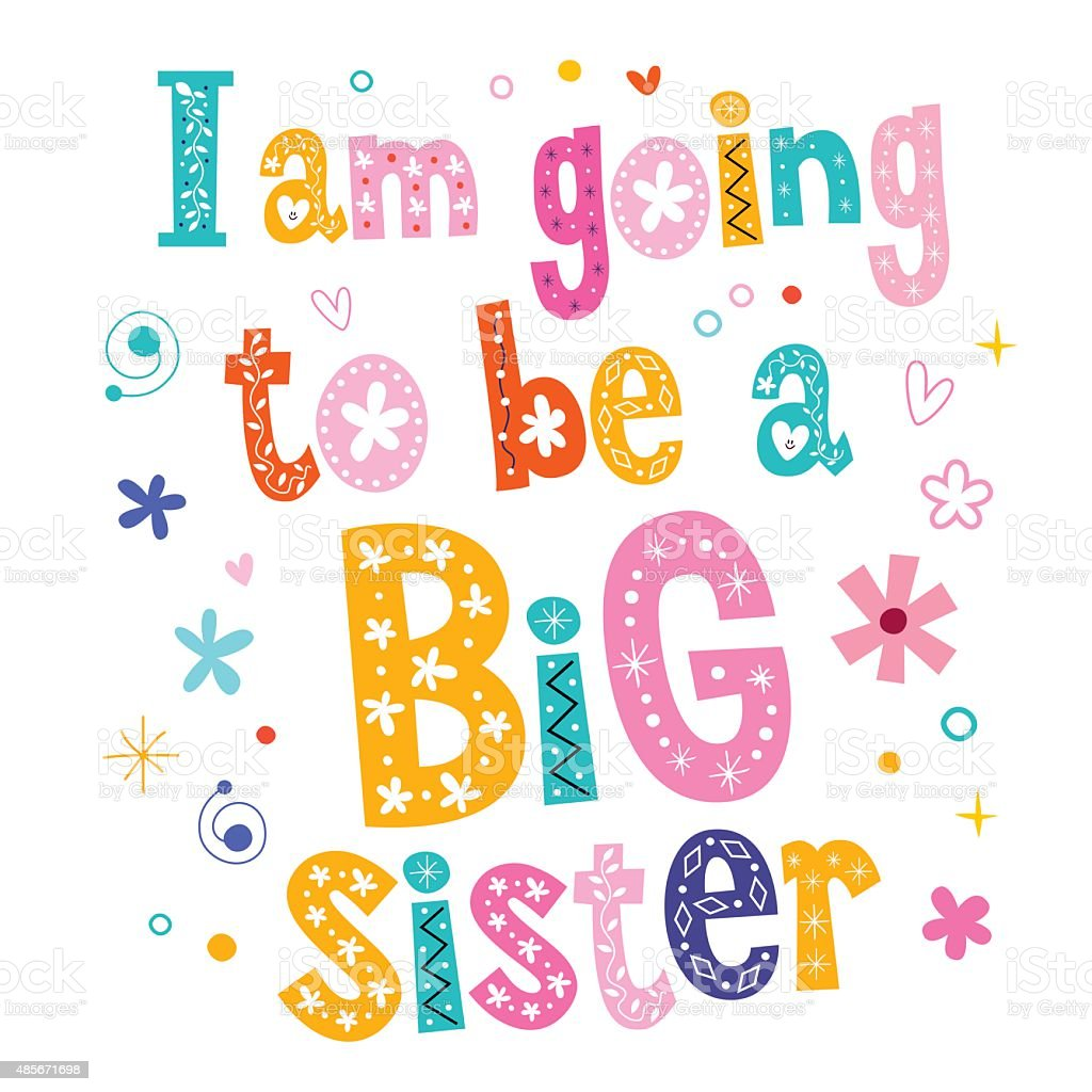 I am going to be a Big sister vector art illustration