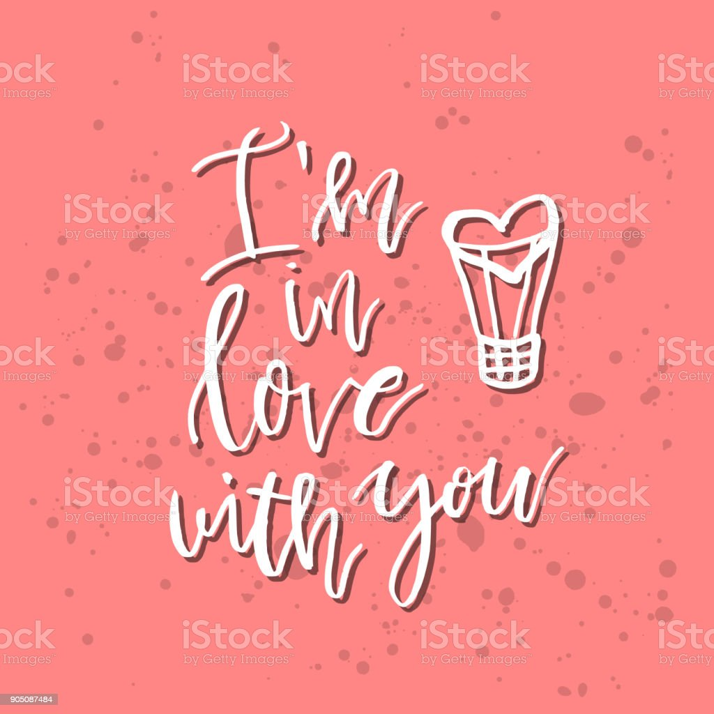 I am in love with you inspirational valentines day romantic i am in love with you inspirational valentines day romantic handwritten quote good for m4hsunfo