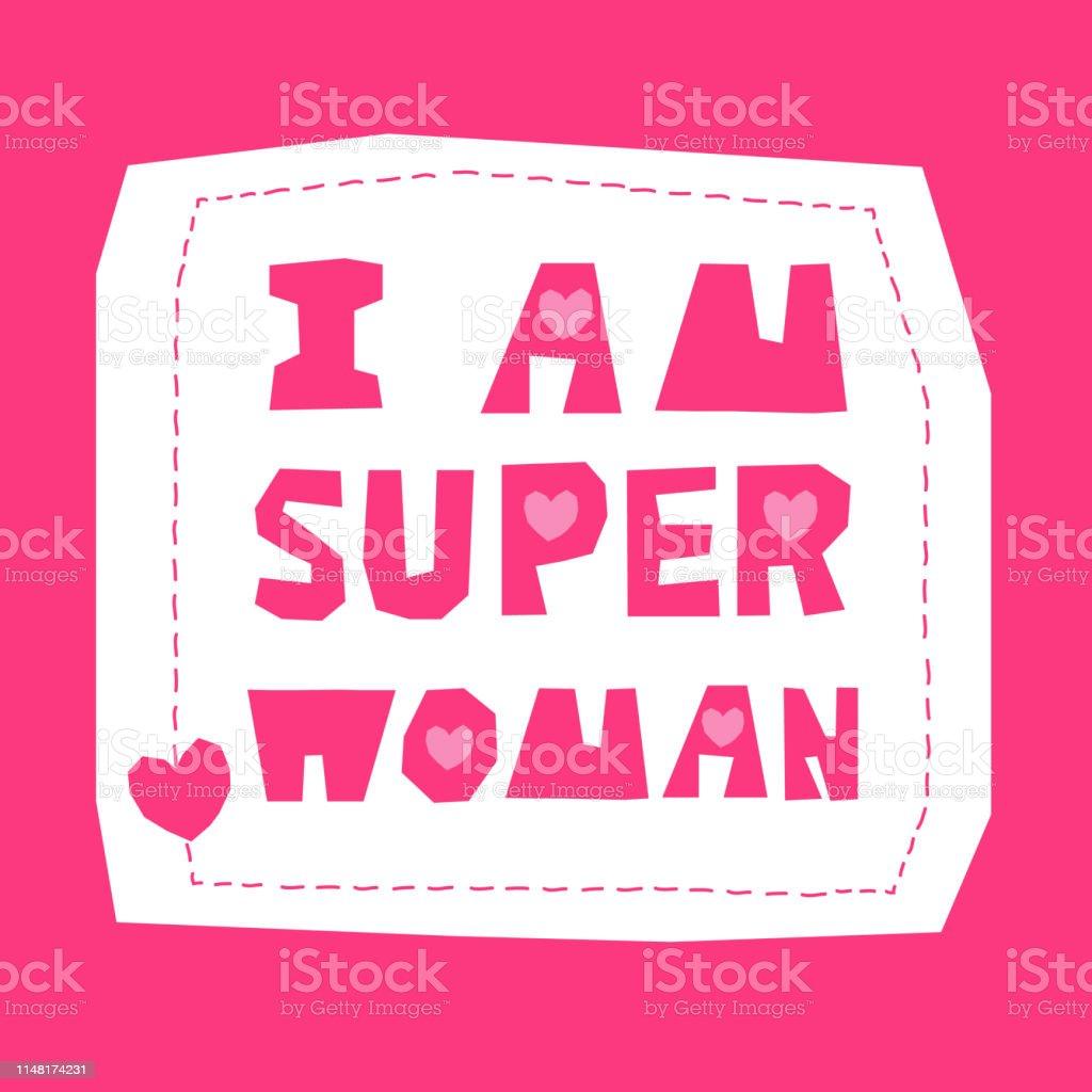 Ilustración De Soy Super Mujer Vector Frase Rosa Letras Para