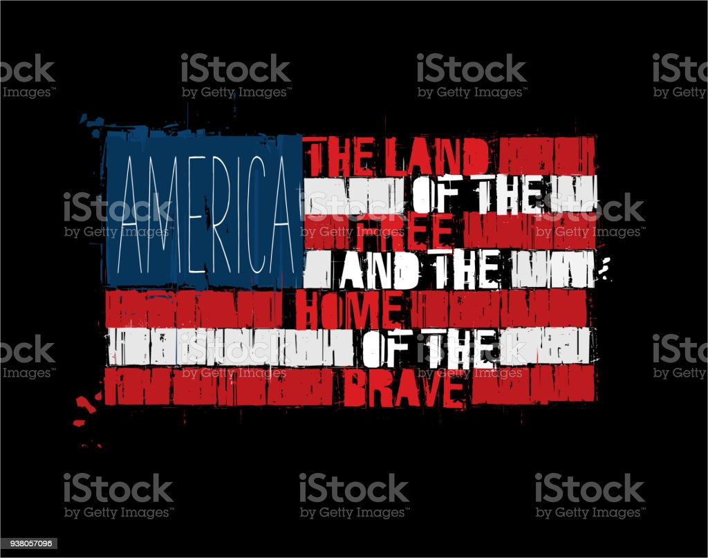 American Text Flag - America Land of the Free Home of the Brave vector art illustration