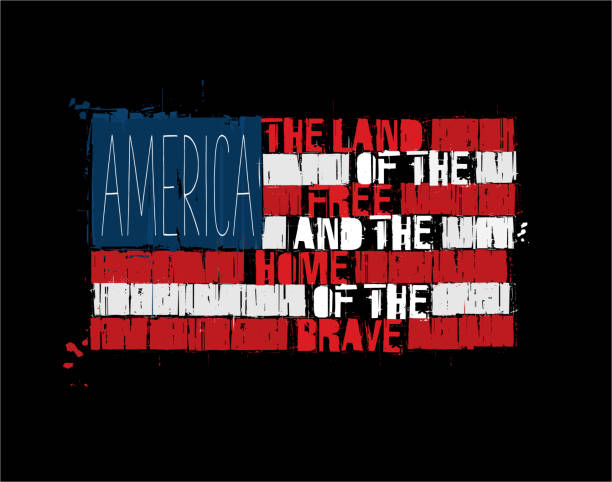 "American Text Flag - America Land of the Free Home of the Brave Grunge Textured Illustration of the phrase ""America Land of the Free and Home of the Brave"