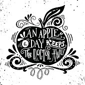 An apple a day keeps the doctor away. Motivational quote