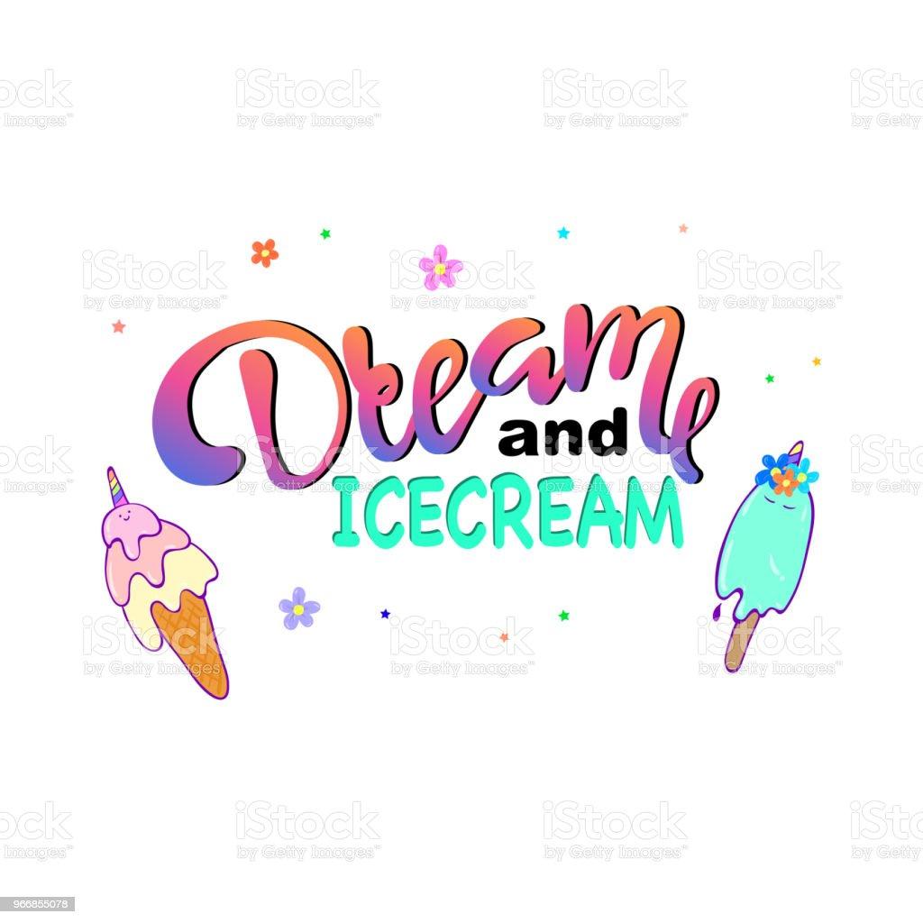 Texto de sonho e gelado e sorvete de desenho / Vector - ilustração de arte em vetor