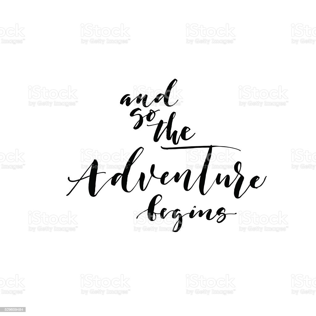 And so the adventure begins phrase. vector art illustration
