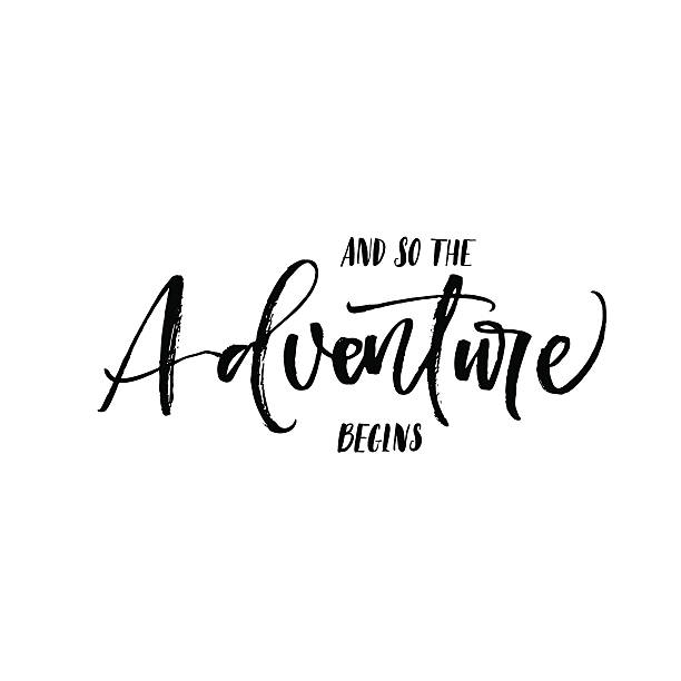 and so the adventure begins phrase. - macera stock illustrations