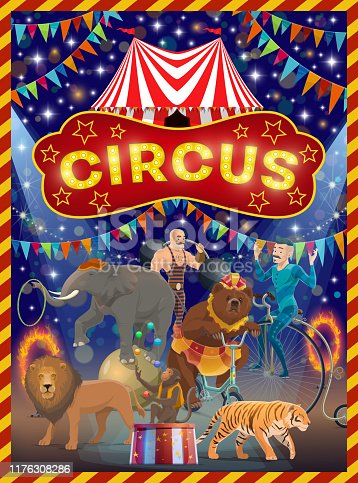 Circus show with performances of acrobats, animals and strongman vector design. Big top tent arena with lion, tiger, elephant and bear, monkey juggler and unicyclist performers. Chapiteau promo poster