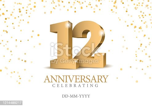 istock Anniversary 12. gold 3d numbers. 1214485217
