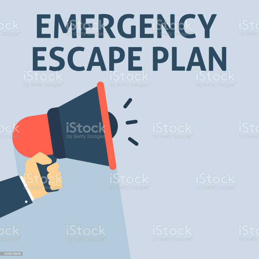 EMERGENCY ESCAPE PLAN Announcement. Hand Holding Megaphone With Speech Bubble vector art illustration