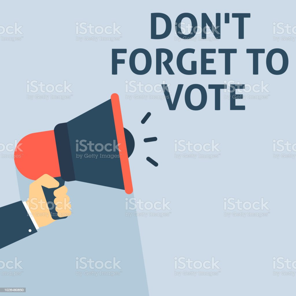 DON'T FORGET TO VOTE Announcement. Hand Holding Megaphone With Speech Bubble vector art illustration
