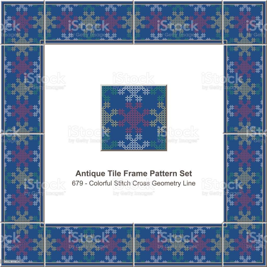 Antique tile frame pattern set colorful stitch cross geometry line royalty-free antique tile frame pattern set colorful stitch cross geometry line stock vector art & more images of antique