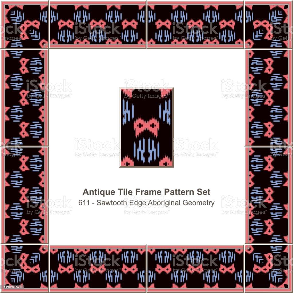 Antique tile frame pattern set sawtooth edge aboriginal geometry antique tile frame pattern set sawtooth edge aboriginal geometry - stockowe grafiki wektorowe i więcej obrazów antyczny royalty-free