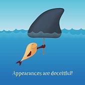 Appearances are deceitful. Motivating card. Vector