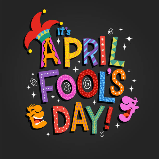 April Fool's Day design with hand drawn decorative lettering vector art illustration