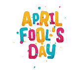 April fools day greeting card, colorful text lettering