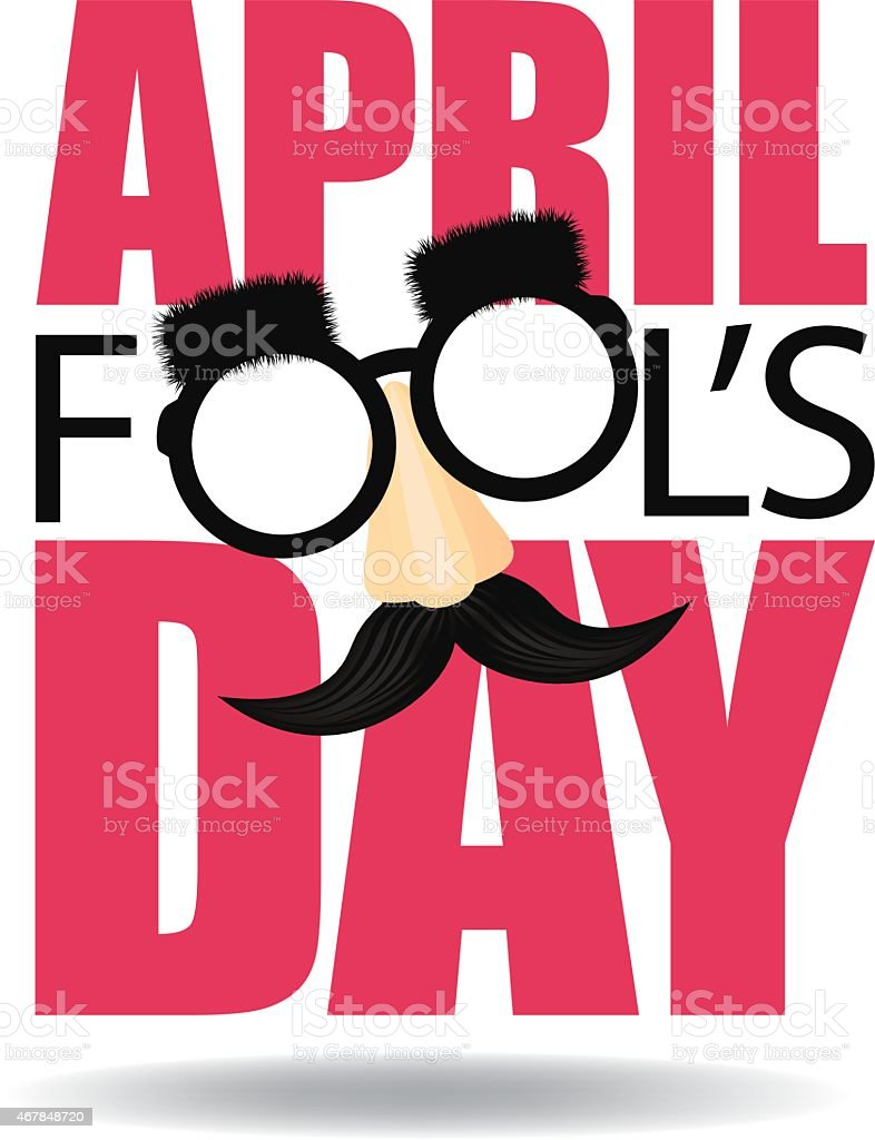 April Fools Day text and funny glasses EPS 10 vector vector art illustration