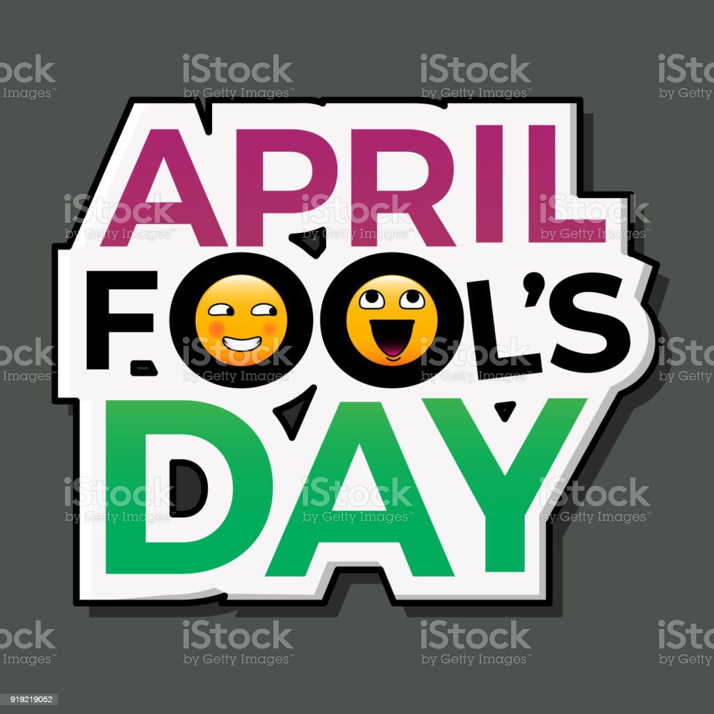 April fools day text with funny emoticons eps 10 vector illustration april fools day text with funny emoticons eps 10 vector illustration for greetings card m4hsunfo