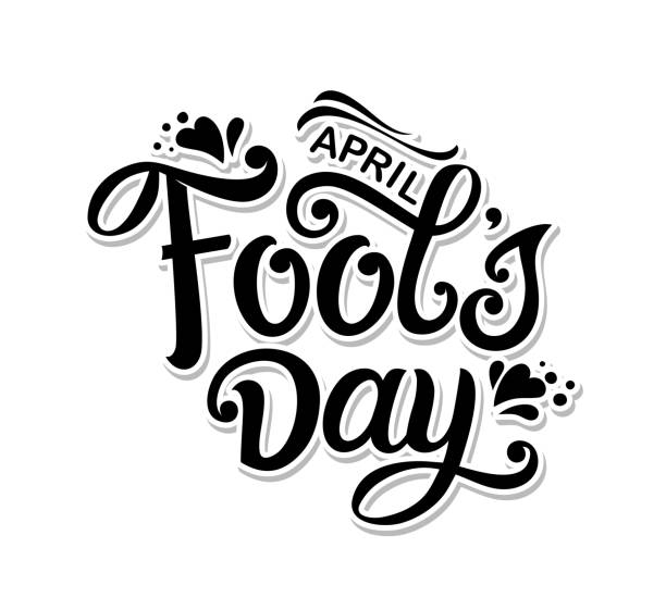 April Fools Day April Fools Day handwritten lettering.   April Fools Day typography vector design for greeting cards and poster. Design template celebration. Vector illustration. april fools day stock illustrations