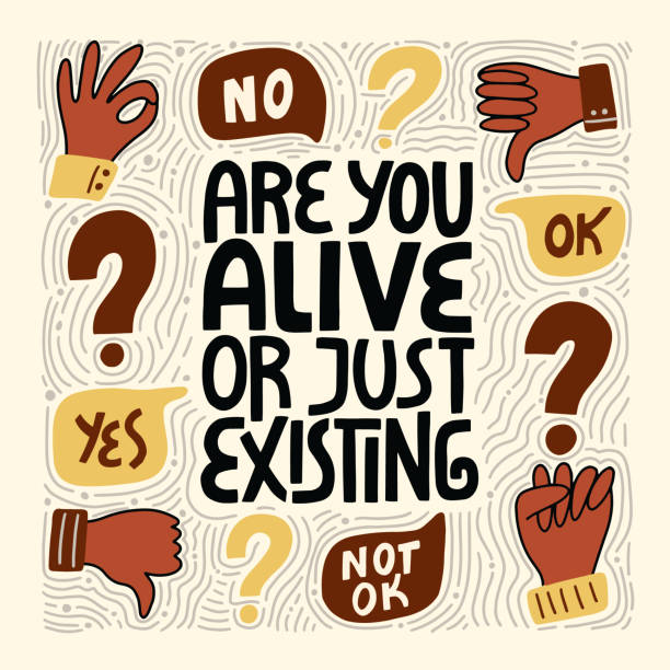 Are you alive or just existing Are you alive or just existing. Hand-drawn lettering quote about Anti-racism and racial equality and tolerance. Philosophy for merchandise, social media, print, posters, web design elements. prettige verrassingen stock illustrations