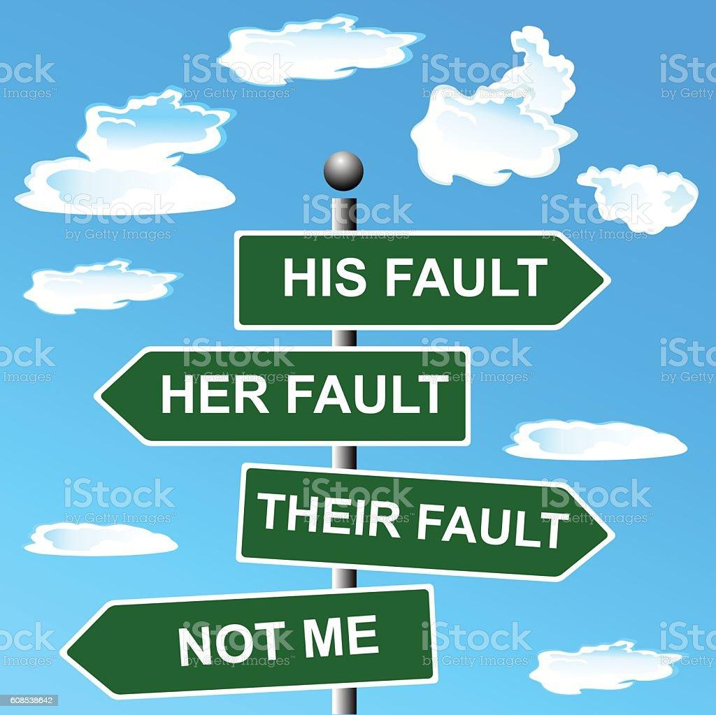 Arrow, signs, not, my, fault, shifting, blame, vector illustration vector art illustration