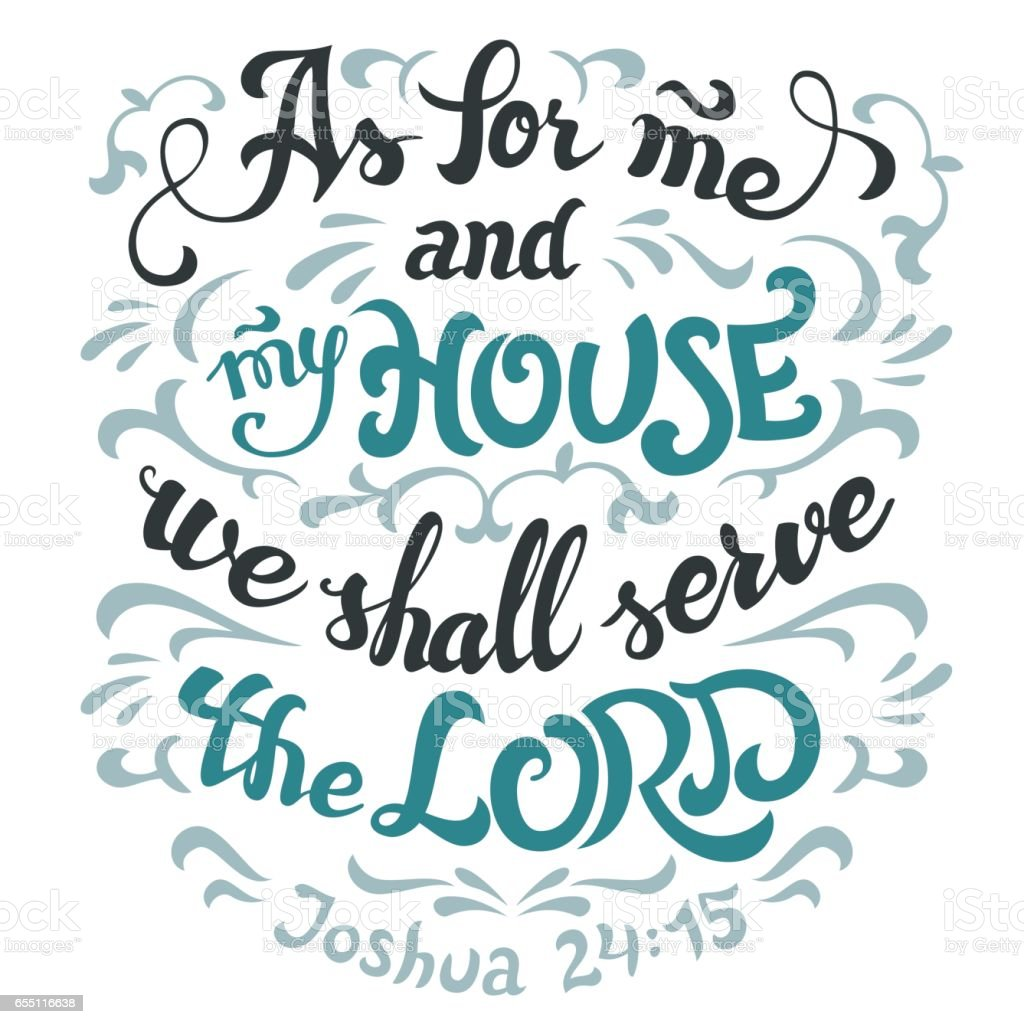 As for me and my house serve the lord bible quote vector art illustration